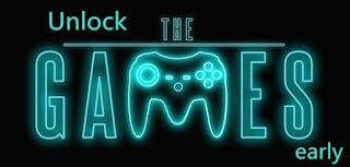 unlock games early