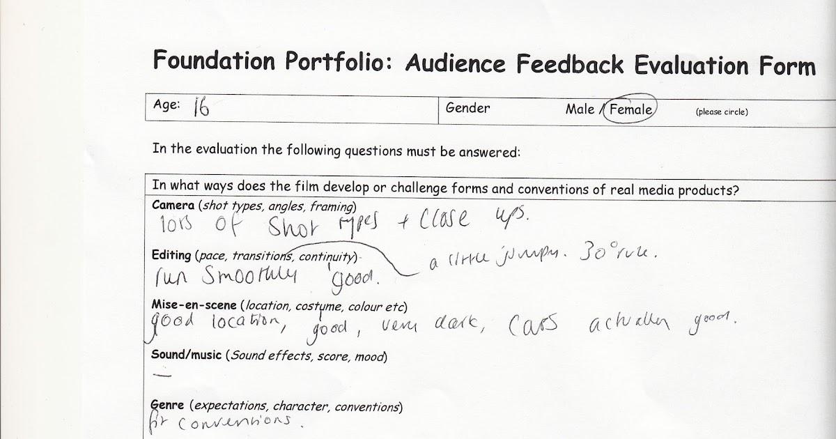 Foundation portfolio Foundation Portfolio Audience Feedback – Audience Feedback Form