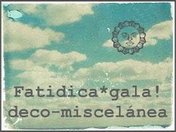 Fatidica*gala!
