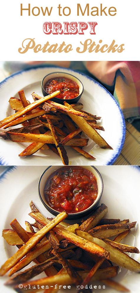 Ditch those bagged potato chips. These are so much tastier! Karina's easy, crispy potato sticks recipe with salsa. Gluten-free, corn-free, vegan snack. At glutenfreegoddess.blogspot.com