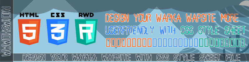 Design Your Wapka Wapsite With CSS Style Sheet