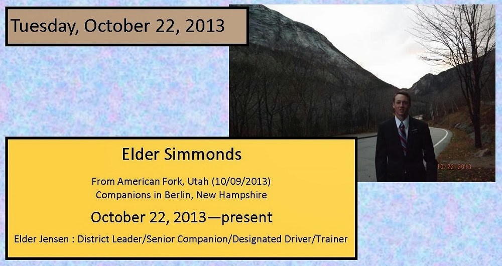 October 22, 2013 Elder Simmonds