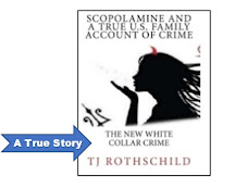 Scopolamine and A true U.S. family account of crime