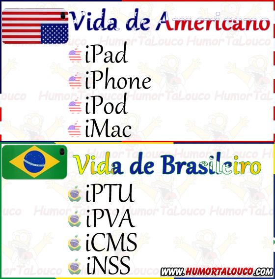 Vida de Americano X Vida de Brasileiro - iPhone x iPVA