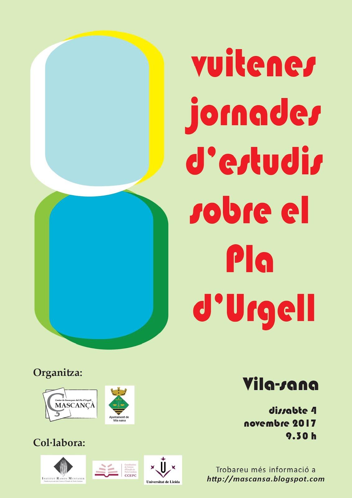 VIII JORNADES D'ESTUDIS SOBRE EL PLA D'URGELL 2017