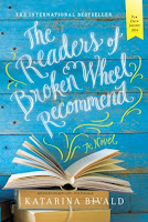 The Readers of the Broken Wheel Recommend by Katarina Bivald.