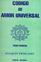 CÓDIGO DE AMOR UNIVERSAL TOMO I