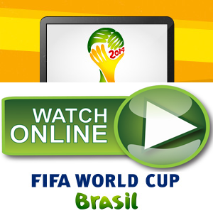 Watch Fifa World Cup 2014 Live Stream Online in Hd