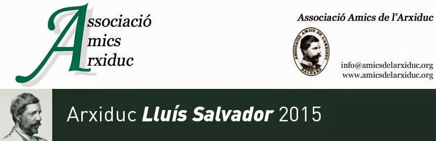Associació Amics de l'Arxiduc - Web sobre la obra del Archiduque Luis Salvador
