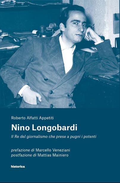 Nino Longobardi. Il Re del giornalismo che prese a pugni i potenti