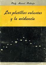 LOS PLATILLOS VOLANTES Y LA EVIDENCIA