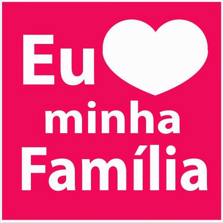 Eu amo minha família!