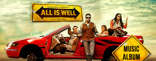 All is Well Songs Lyrics
