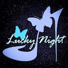 .::Lucky Night ::.