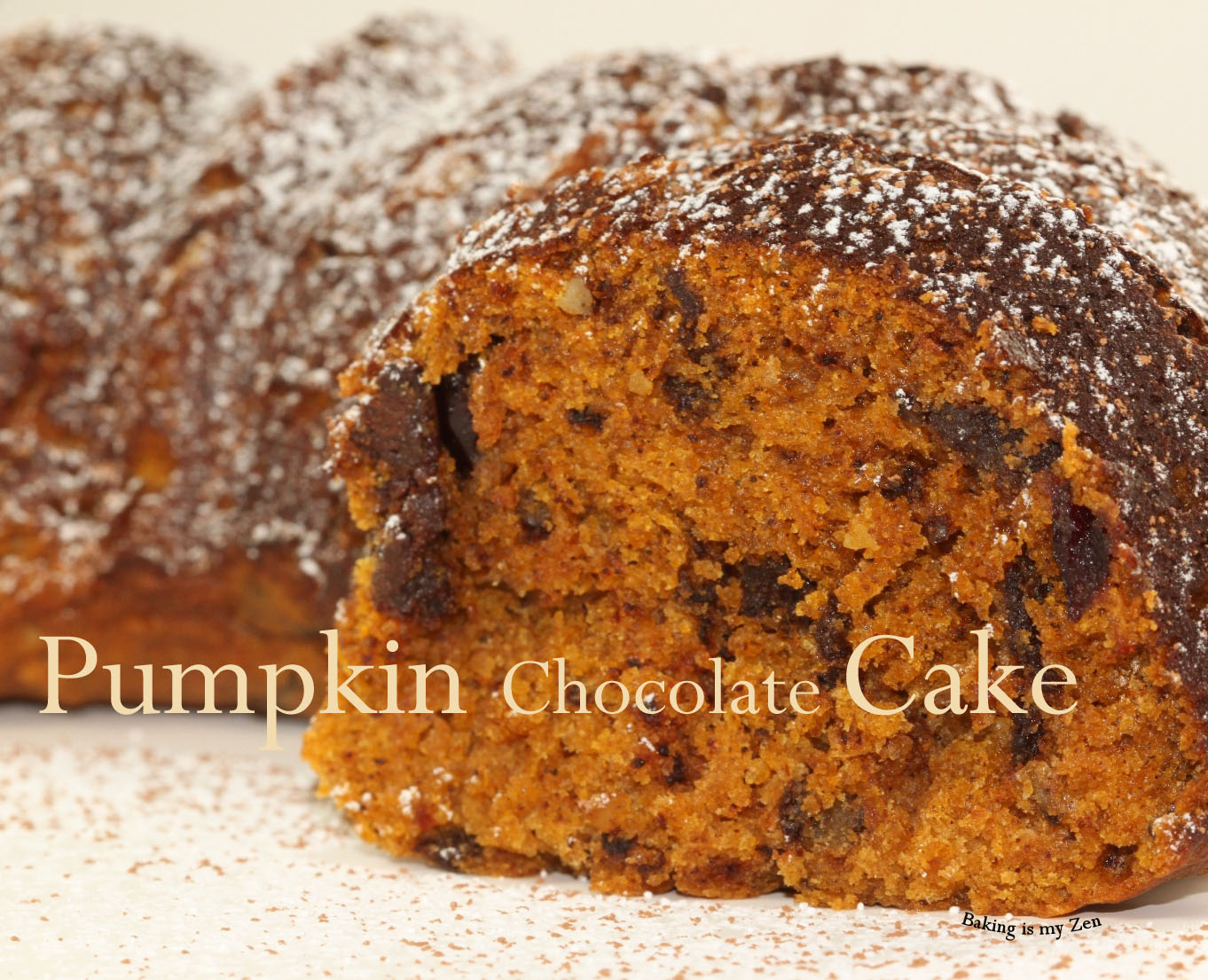 Baking is my Zen: Pumpkin Chocolate Cake ~ Fall Comfort