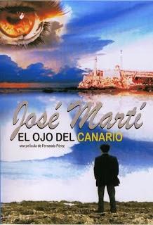 Jose Marti: El Ojo Del Canario 2010