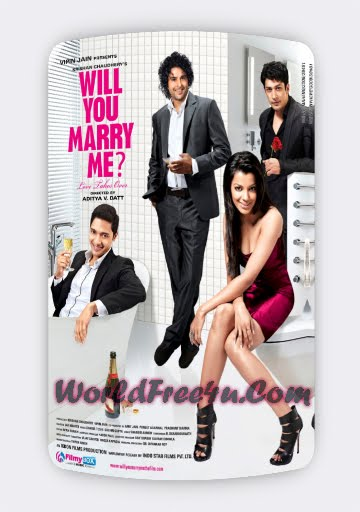 Poster Of Bollywood Film Will You Marry me (2012) In 300MB Compressed Size PC Movie Free Download At 300Mb.cc