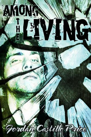Among the Living - PsyCop 1 - Jordan Castillo Price