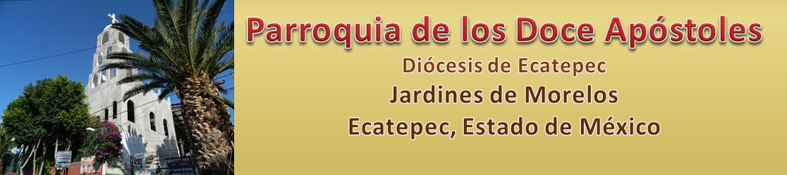 """""""MI PARROQUIA DE LOS DOCE APÓSTOLES"""""""