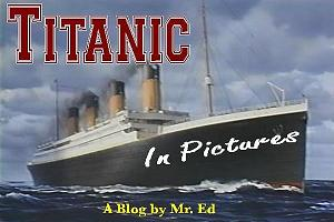 Check out my other Titanic blogs ~