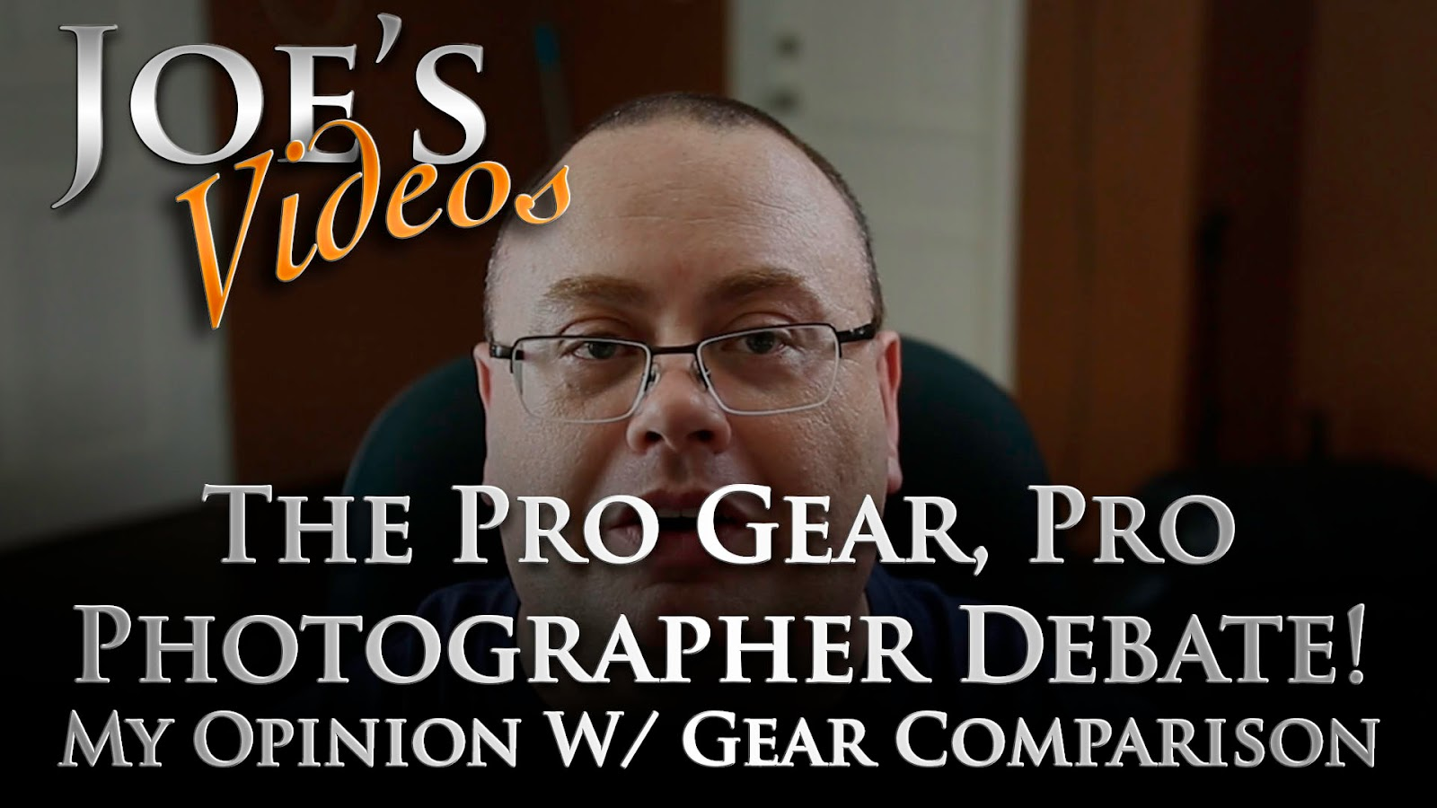 The Pro Gear, Pro Photographer Debate - My Opinion With Gear Comparison | Joe's Videos