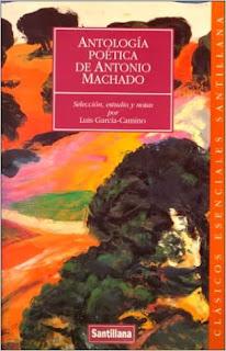 Antología poética de Antonio Machado Luis García-Camino