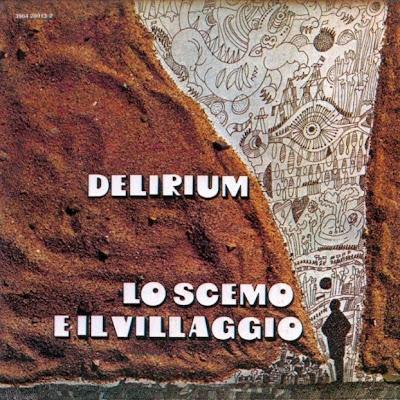Delirium - Lo Scemo E Il Villaggio 1972 (Italy, Symphonic Prog)