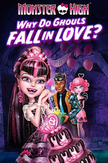 Ver online: Monster High: Un romance monstruoso (Monster High: Why Do Ghouls Fall In Love?) 2012
