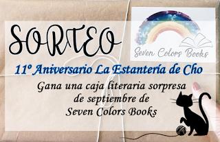 11º Aniversario La Estantería de Cho + Sorteo Seven Colors Books