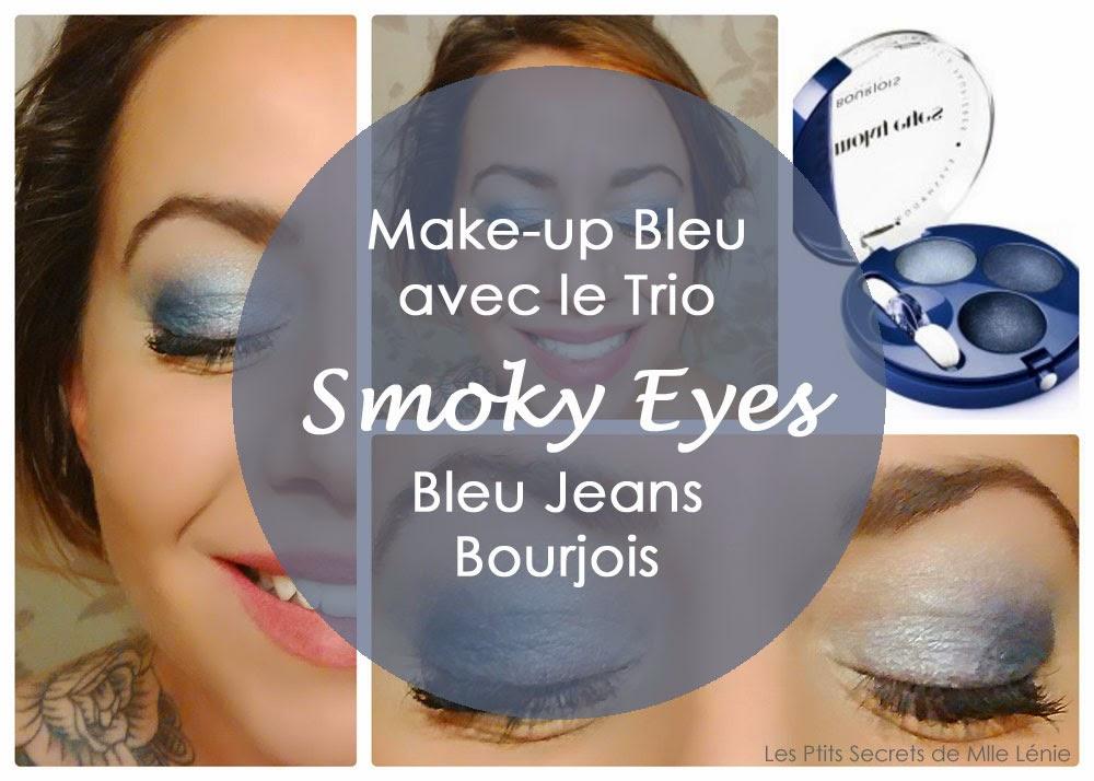 Mon Maquillage Bleu, avec le trio Smoky Eyes, Bleu Jeans de Bourjois