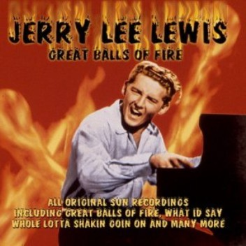 Music Gates:... Great Balls Of Fire- Jerry Lee Lewis
