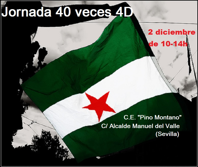 "JORNADA ""40 VECES 4D"". Sábado, 2 de Diciembre,de 10 a 14H. Sevilla,"