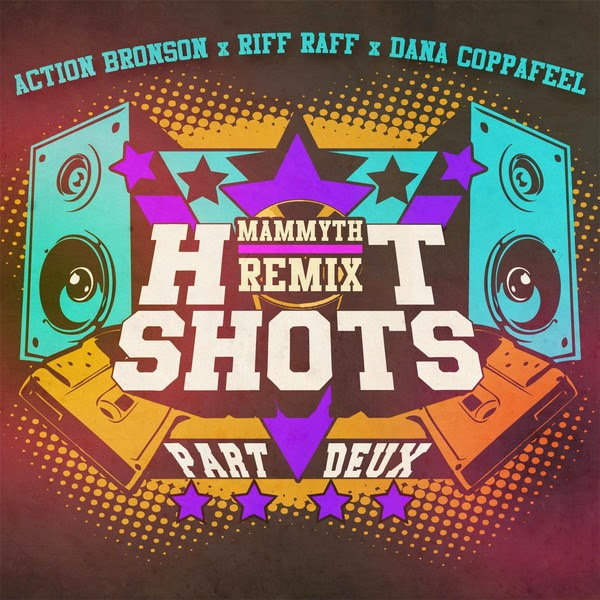 Dana Coppafeel - Hot Shots Part Deux (Mammyth Remix) [feat. Action Bronson & Riff Raff] - Single Cover