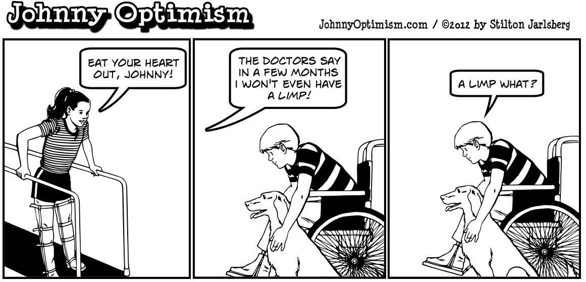Johnnyoptimism, johnny optimism, medical humor, stilton jarlsberg, brace girl, polio, physical therapy