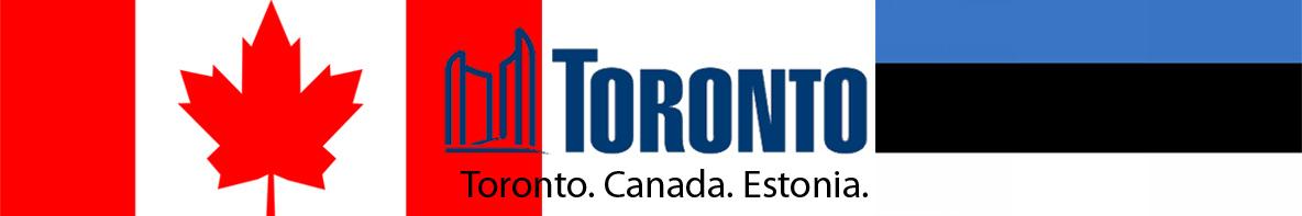Toronto. Canada. Estonia.
