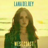 Lana Del Rey - West Coast