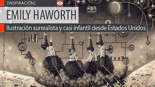 Ilustración surrealista y casi infantil de EMILY HAWORTH.
