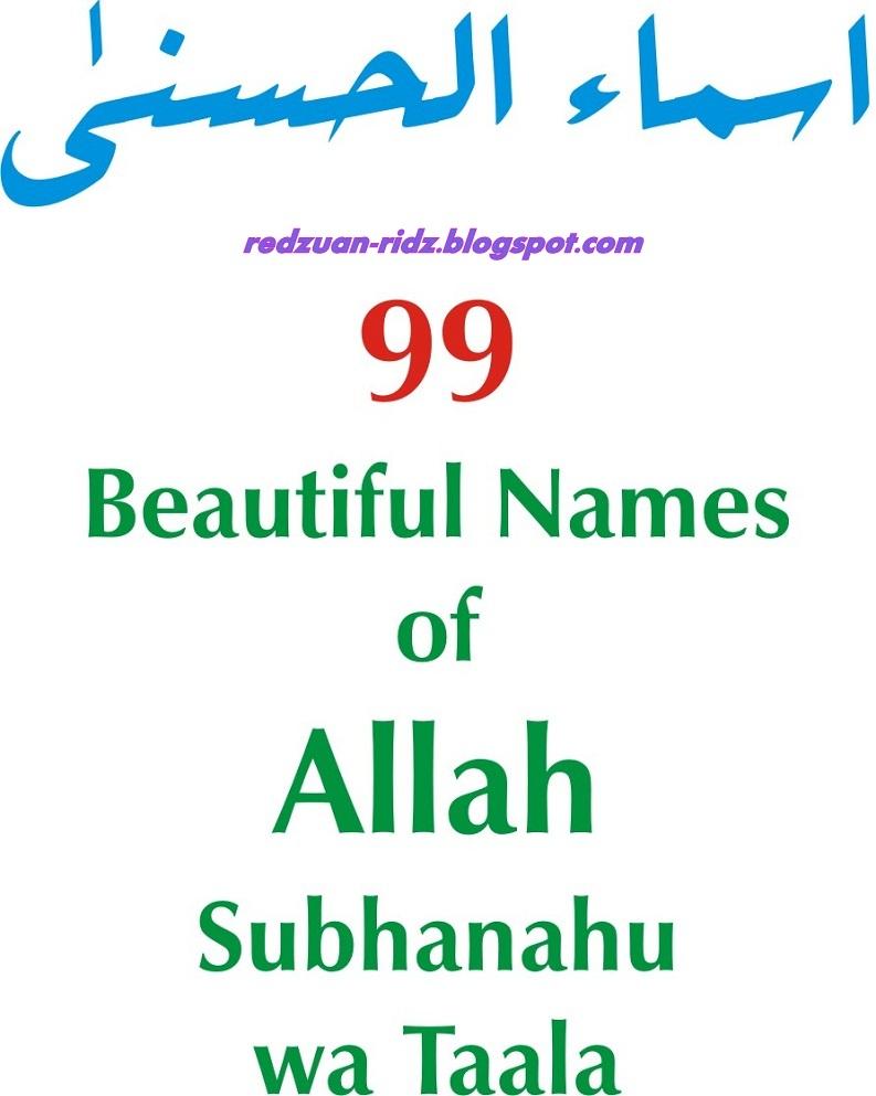 Asmaul Husna / 99 Nama Allah Dan Maksudnya