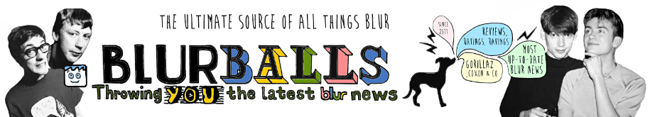 BlurBalls - Throwing YOU the latest Blur, Gorillaz and Damon Albarn news
