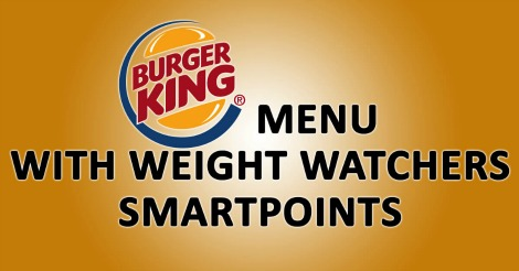 Burger king menu with weight watchers smartpoints weight for Weight watchers points fish