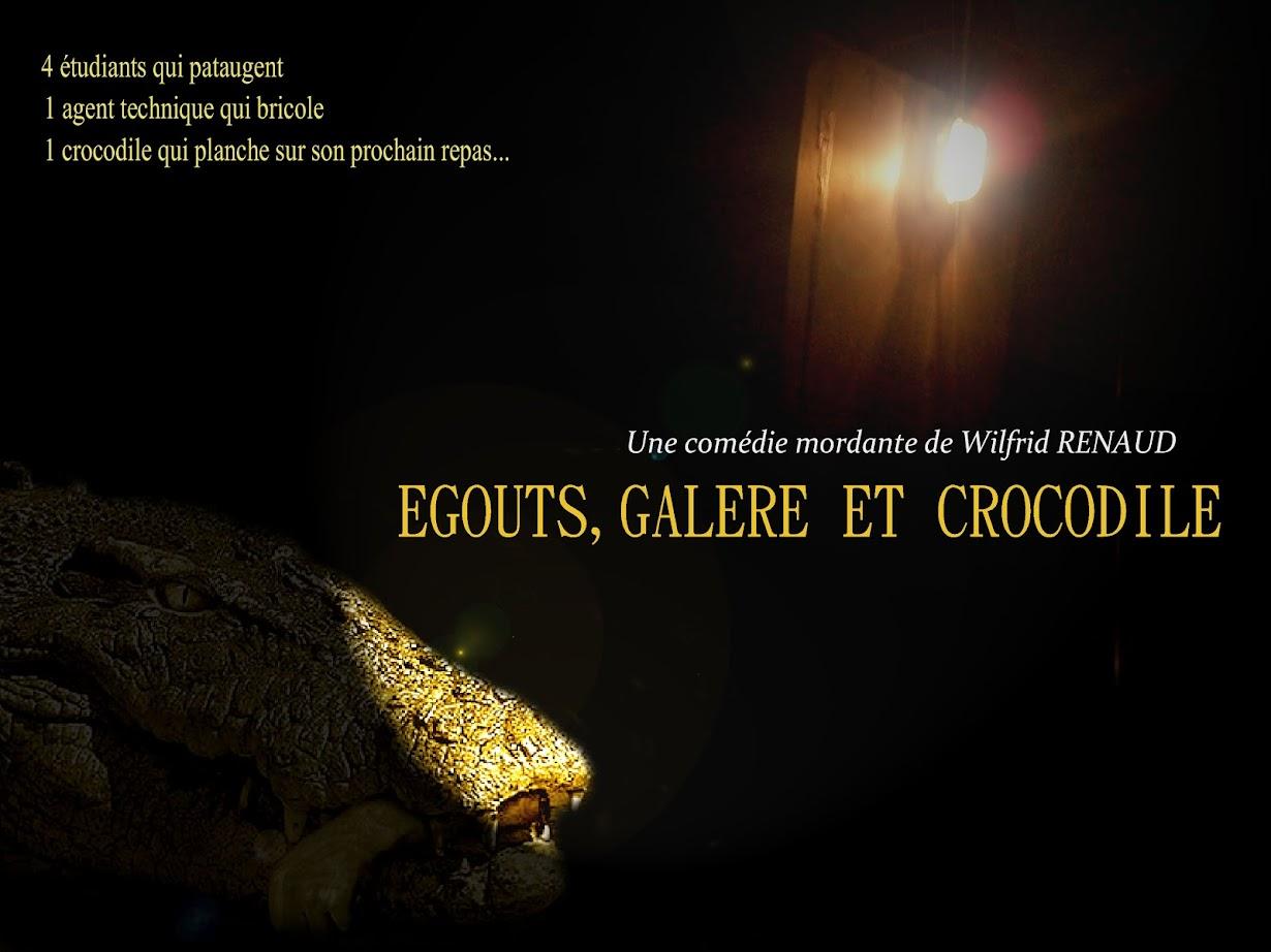EGOUTS, GALERE ET CROCODILE