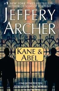 "Cover of ""Kane and Abel"", a novel by Jeffrey Archer"