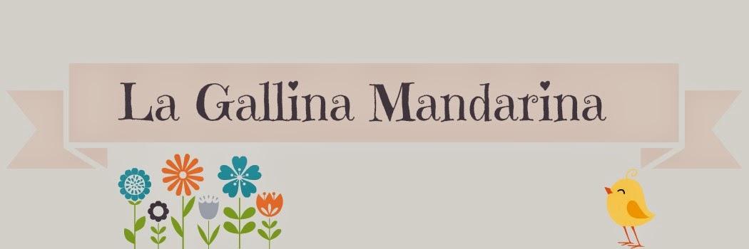 La Gallina Mandarina