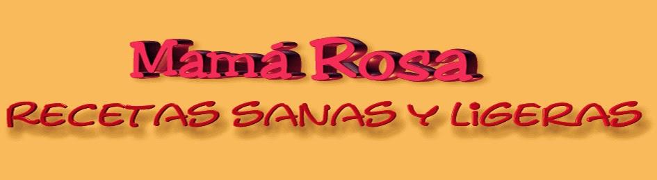 LAS RECETAS DE MAMA ROSA