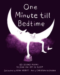 One Minute Till Bedtime selected by Kenn Nesbitt