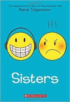 http://www.amazon.com/Sisters-Raina-Telgemeier/dp/0545540607/ref=sr_1_2?ie=UTF8&qid=1408851782&sr=8-2&keywords=comic+squad