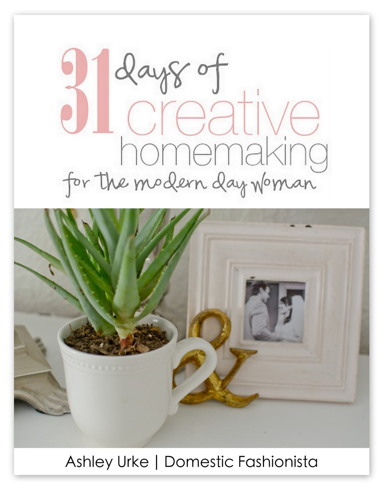 Domestic Fashionista 31 Days Of Creative Homemaking The