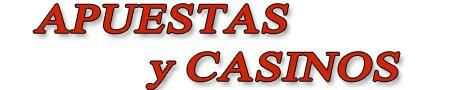 Apuestas y Casinos