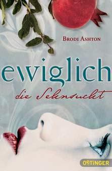 http://bambinis-buecherzauber.blogspot.de/2014/05/ewiglich-die-sehnsucht-1-brodi-ashton.html