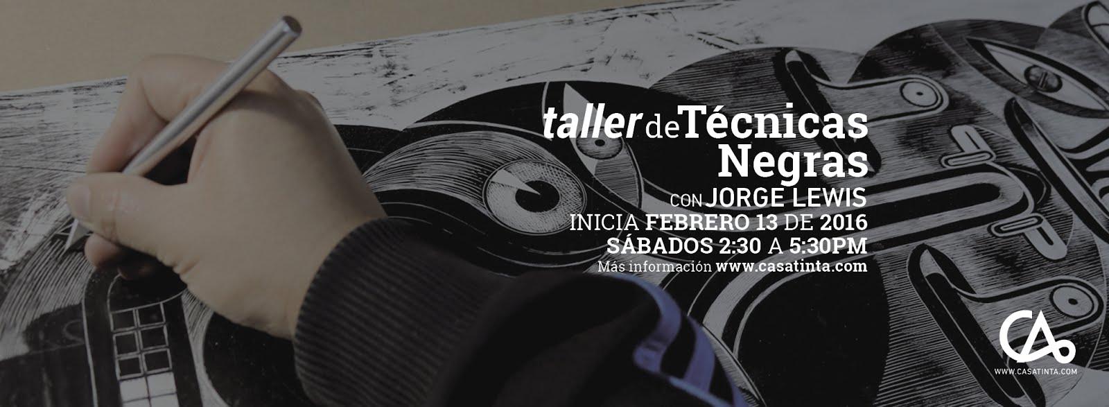 TALLER de TÉCNICAS NEGRAS